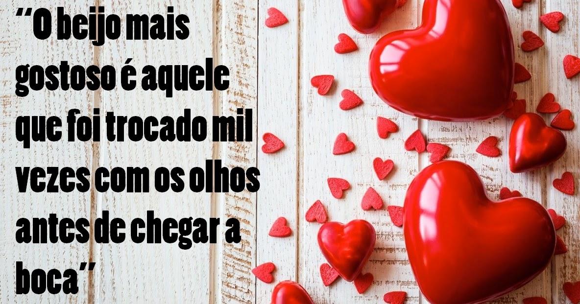 """Beijos Gostoso Frase: Belas Frases De Amor: """"O Beijo Mais Gostoso é Aquele Que"""