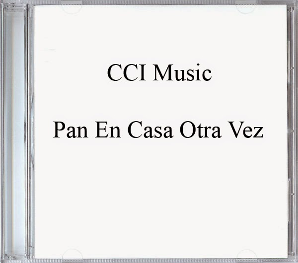 CCI Music-Pan En Casa Otra Vez-