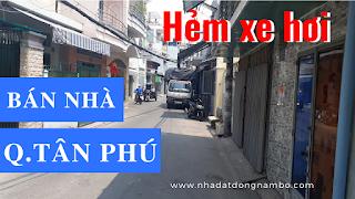 Bán nhà Hẻm xe hơi quận Tân Phú mới nhất 2019