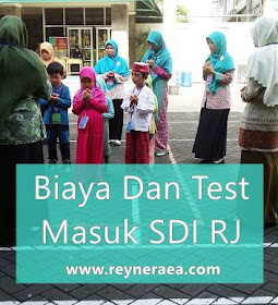 biaya dan test masuk SDI Raudlatul Jannah