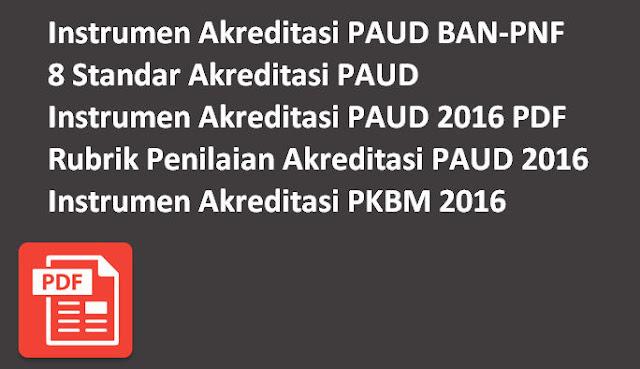 Instrumen Akreditasi PAUD BAN-PNF Terbaru Lengkap
