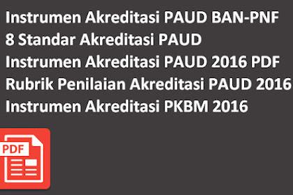 Download Instrumen Akreditasi PAUD BAN-PNF PDF Lengkap Gratis