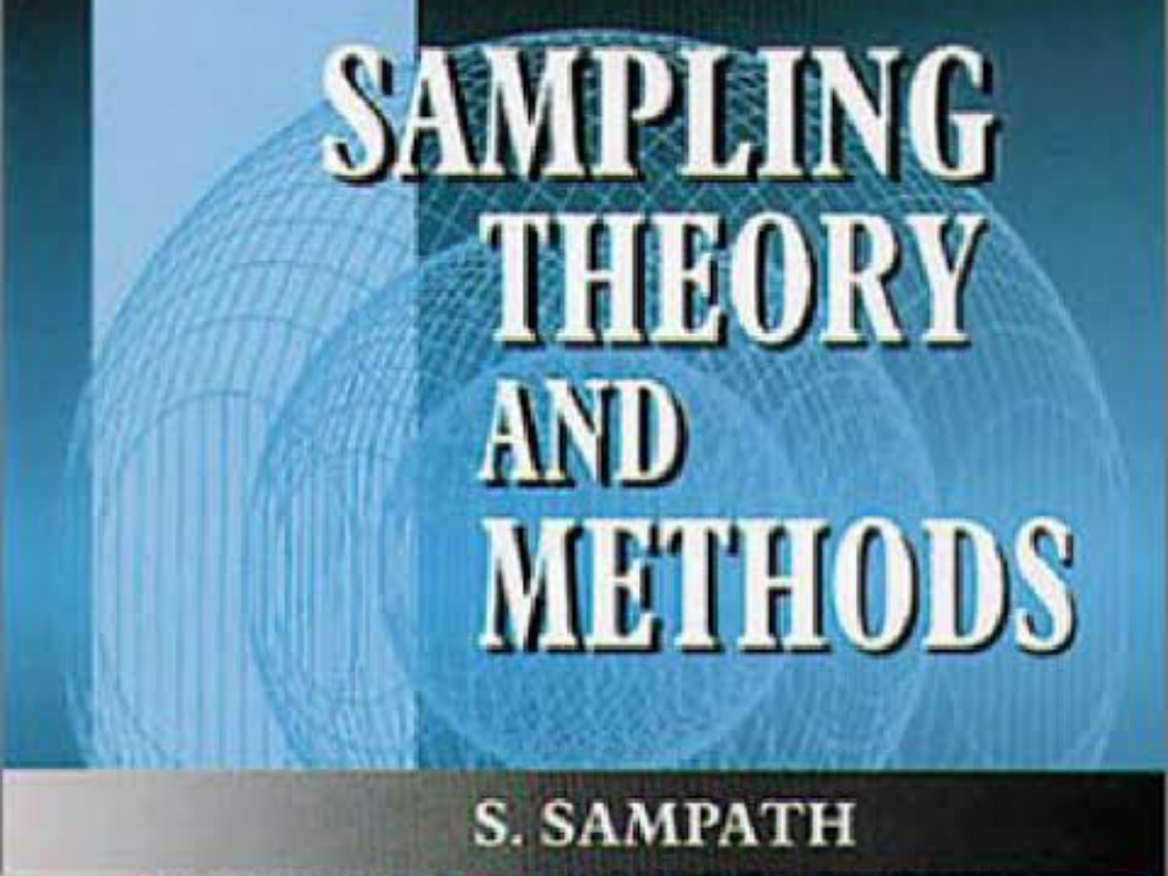 Download Sampling Theory and Methods Textbook(pdf file, 191 pages, 3 MB)