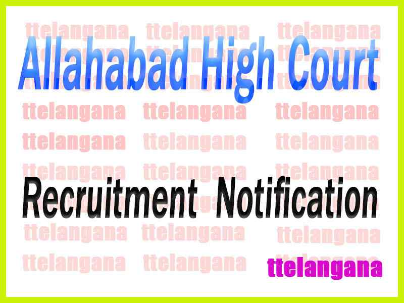 Allahabad High Court Recruitment Notification