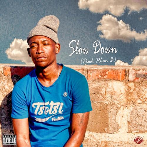 Mlyza - Slow Down (Prod. by Plan B)