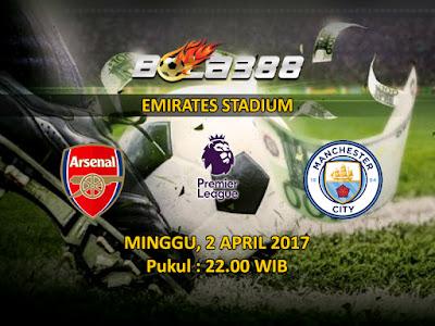 Bandar Agen Taruhan Bola Terbesar - Prediksi Pertandingan Liga Inggris, Arsenal vs Manchester City 2 April 2017