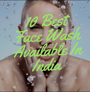 10 best face wash available in India