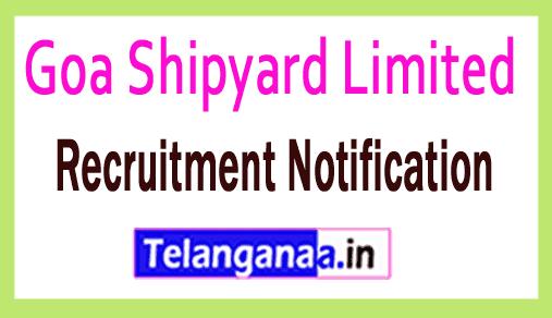 Goa Shipyard Limited GSL Recruitment Notification