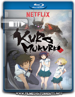 Kuromukuro 1ª Temporada Torrent