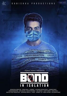 Bond – In Isolation (2021) Hindi 720p HDRip ESub x264 300Mb