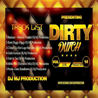 Dirty Dutch Vol-14 DJ Mj Production