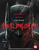 Batman: Amaldiçoado - Parte 1