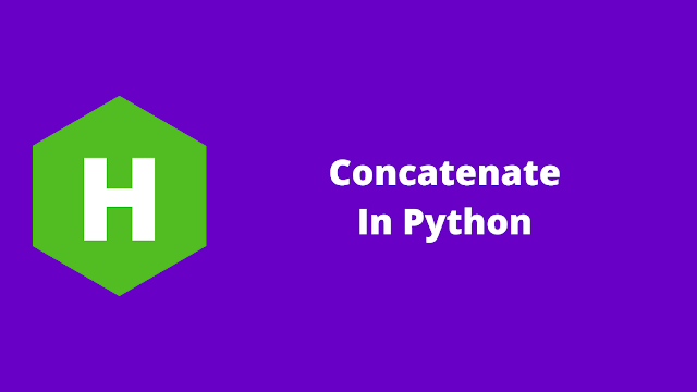 HackerRank Concatenate in python problem solution