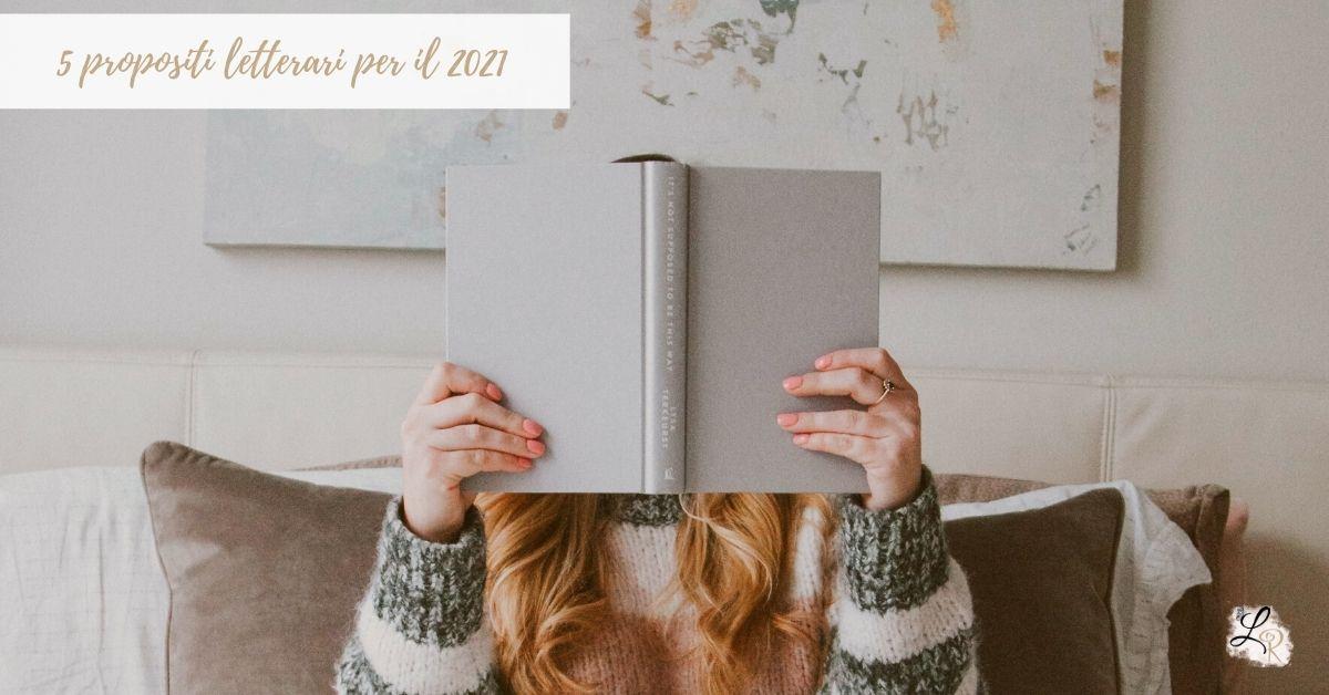 5 propositi letterari per il 2021
