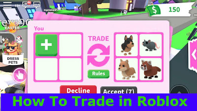 How To Trade in Roblox New working Tricks 2021