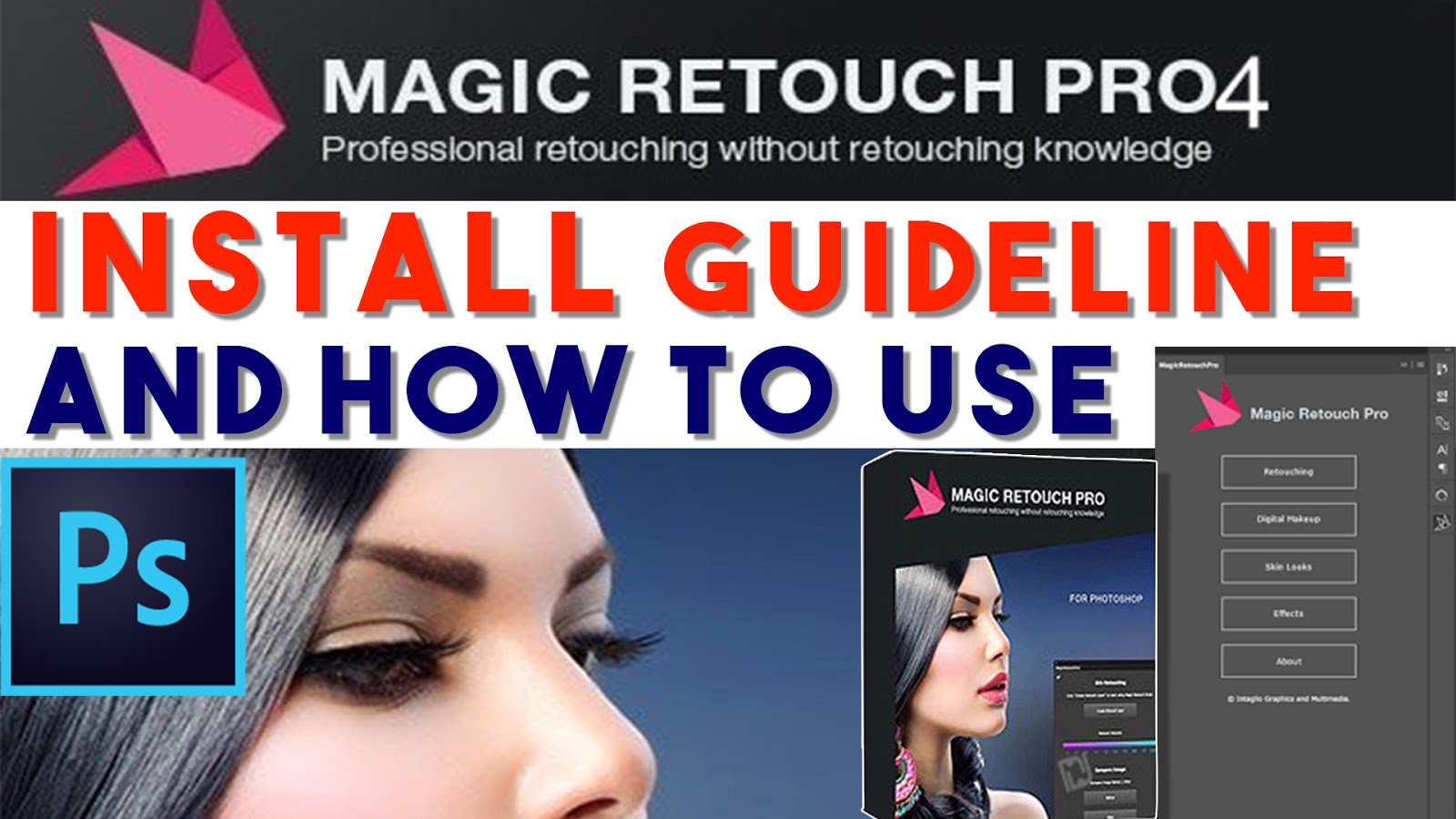 Magic Retouching Pro 4.2 Installation Guideline and How to Use this Best Plugins Extension