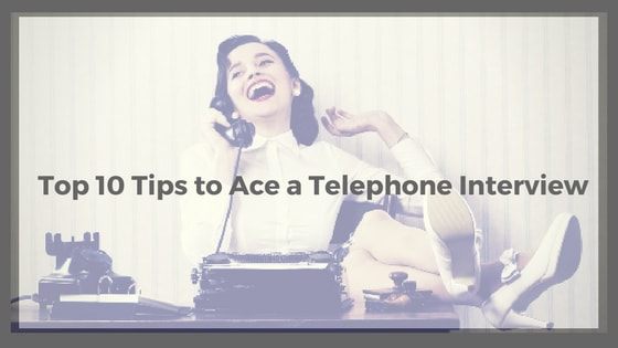 Ace the Telephone Interview