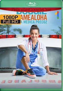 Doogie Kamealoha: Una Medica Precoz (2021)Temporada1 [1080p Web-DL] [Latino-Inglés][Google Drive] chapelHD
