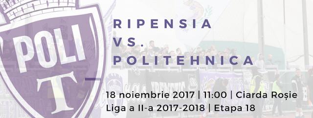 Liga 2, etapa 18. Ripensia Timișoara - Politehnica Timișoara (18 noiembrie,ora 11.00)