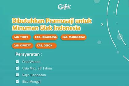 Info Lowongan Kerja Glek Pramusaji Cabang Jakarta Depok Tangerang