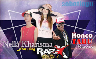 Nella Kharisma Mp3 Feat RapX Terbaru 2017 Full Album Rar