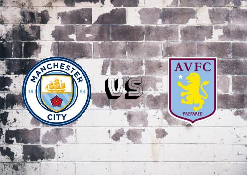Manchester City vs Aston Villa  Resumen y Partido Completo