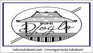 Lowongan Kerja BUMI DJOGLO Resto & Cafe Sukabumi