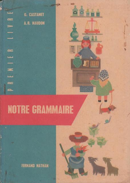 Notre grammaire CE1 PDF جميع قواعد اللغة الفرنسية مشروحة بطريقة مبسطة مرفقة بتمارين محلولة