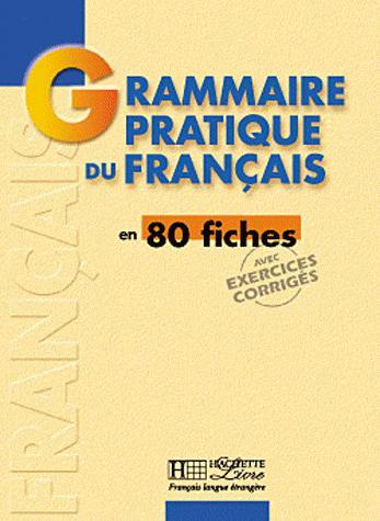 تحميل كتاب تعلم اللغة الفرنسية تحميل كتاب تعلم اللغة الفرنسية Grammaire Pratique
