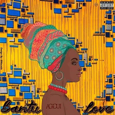 Ag Gui - Bantu Love (feat Albice)