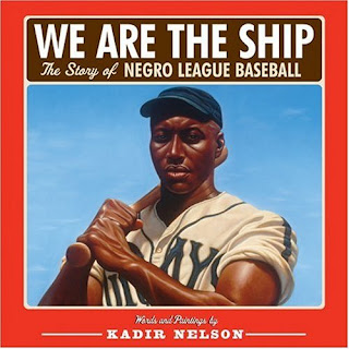 Books Children Love  We Are The Ship  The Story Of Negro League Baseball