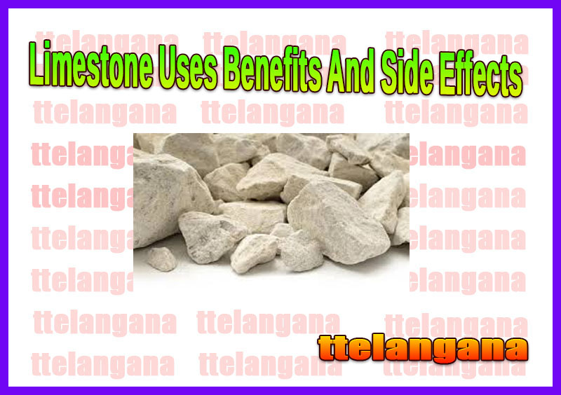 Limestone Uses Benefits And Side Effects