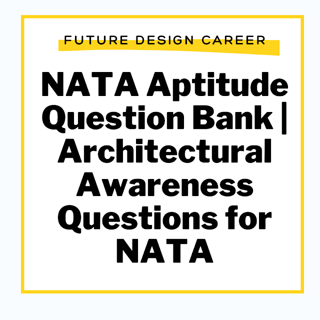 NATA Aptitude Question Bank  Architectural Awareness Questions for NATA