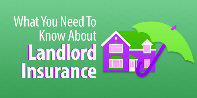 What You Need To Know About Landlord Insurance