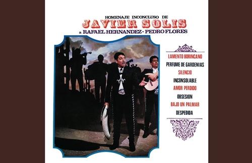 Lamento Borincano | Javier Solis Lyrics