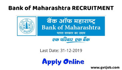 Bank of Maharashtra  Recruitment 2019 - gvtjob.com