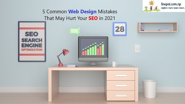 5 Common Web Design Mistakes That May Hurt Your SEO in 2021