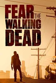 Fear The Walking Dead Temporada 1 Online