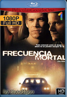 Frecuencia Mortal (Joy Ride) [2001] 1080p BRrip] [Latino-Inglés] [GoogleDrive] RafagaHD