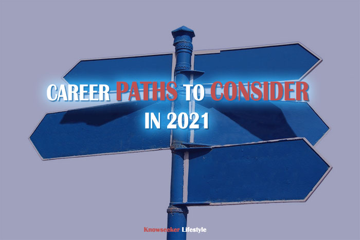 Career Paths You Can Pursue in 2021