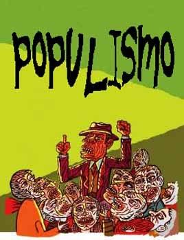 Resultado de imagem para governos populistas