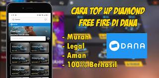 Cara Top Up Diamond Free Fire Di Dana