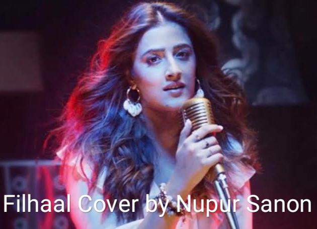 Nupur Sanon Filhaal Lyrics