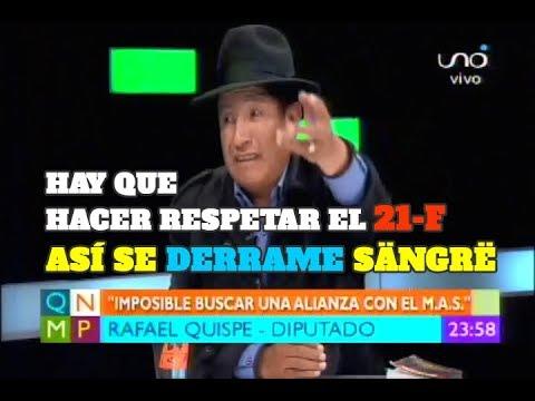RAFAEL QUISPE: HAY QUE HACER RESPETAR EL 21- F, ASÍ SE DERRAME SANGRE