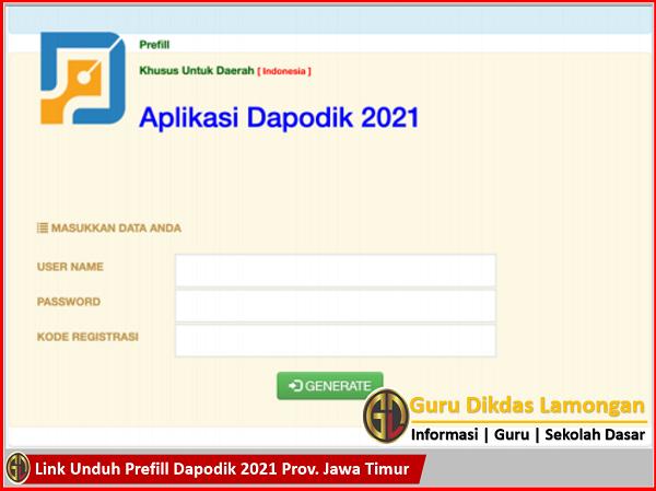 Link Unduh Prefill Dapodik 2021 Prov. Jawa Timur