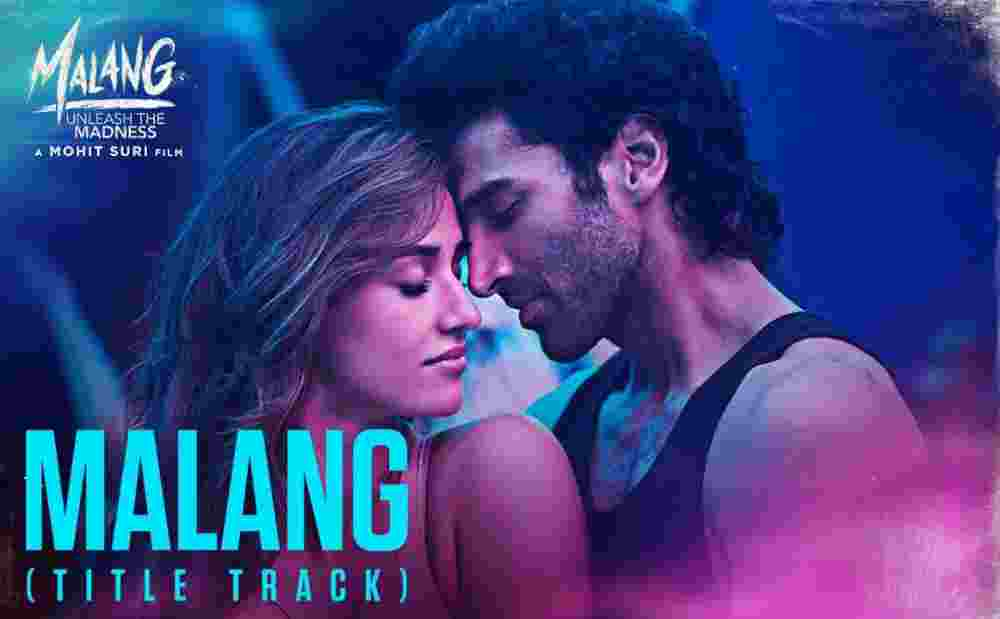 Malang Lyrics - Ved Sharma | Title Track