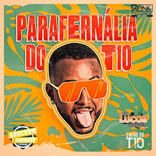 SWING DO T10 - CD PARAFERNÁLIA DO T10 2021