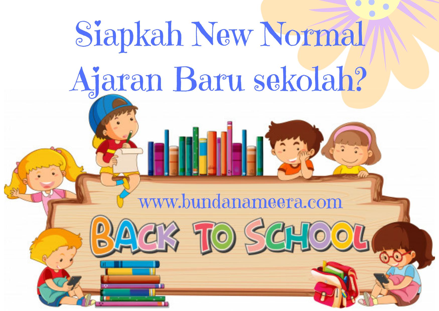 Menghadapi new normal ajaran baru sekolah
