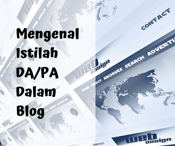 Mengenal Istilah DA/PA dalam Blog