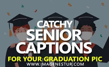 Best Senior Captions for Instagram Pictures Funny Senior Quotes for Insta Pic and Senior Citizen Puns & Senior Sayings for Guys Photos 2021.